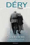 DÉRY TIBOR - Szerelem és más elbeszélések [eKönyv: epub, mobi]