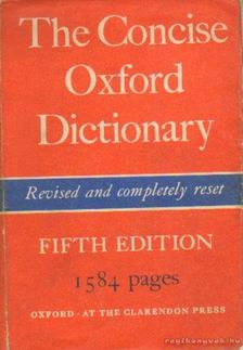 F. G. Fowler, H. W. Fowler - The Concise Oxford Dictionary of current English [antikvár]