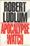 Robert Ludlum - The Apocalypse Watch [antikvár]