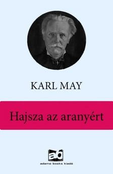 Karl May - Hajsza az aranyért [eKönyv: epub, mobi]