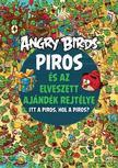 Nita Ukkonen - Angry Birds - Piros és az elveszett ajándék rejtélye...
