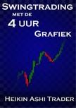 Trader Heikin Ashi - Swingtrading met de 4-uur-grafiek [eKönyv: epub,  mobi]
