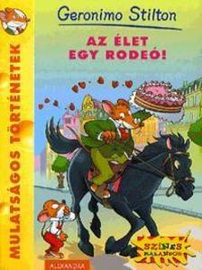 Geronimo Stilton - Az élet egy rodeó!