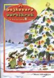 .- - A bajkeverő borzikrek és a karácsonyi csomag<!--span style='font-size:10px;'>(G)</span-->