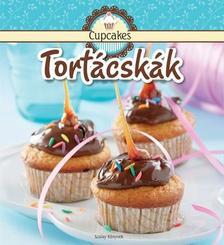 Nagy Mária (szerk.) - Tortácskák - Cupcakes