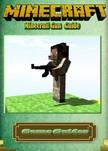 Guides Game - Minecraft Gun Guide [eKönyv: epub, mobi]