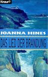 HINES, JOANNA - Das Lied der Brandung [antikvár]