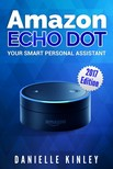 Kinley Danielle - Amazon Echo Dot [eKönyv: epub,  mobi]