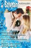 Nancy Robards Thompson, Jules Bennett, Cindy Kirk - Szívhang különszám 57. kötet - Boldogság családi csomagolásban, Egy tökéletes karácsony, Szeret, nem szeret, szívből, igazán... [eKönyv: epub, mobi]