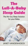 Vandenhoeck Janet - The Lull-A-Baby Sleep Guide [eKönyv: epub, mobi]
