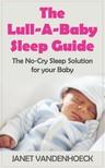 Vandenhoeck Janet - The Lull-A-Baby Sleep Guide [eKönyv: epub,  mobi]