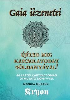 - Gaia üzenetei - Újítsd meg kapcsolatodaat Földanyával!  - 44 lapos kártyacsomag útmutató könyvvel