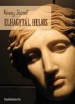 RÉVAY JÓZSEF - Elhagytál, Helios [eKönyv: epub, mobi]<!--span style='font-size:10px;'>(G)</span-->