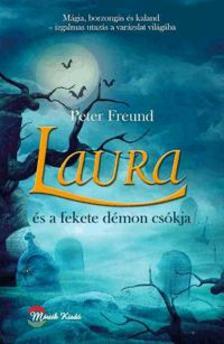 Peter Freund - Laura és a fekete démon csókja
