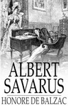 Honoré de Balzac - Albert Savarus [eKönyv: epub,  mobi]