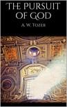 A. W. TOZER - The Pursuit of God [eKönyv: epub,  mobi]