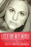 Darmofal Kelly Bouldin - Lost in My Mind [eKönyv: epub,  mobi]