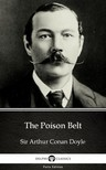 Delphi Classics Sir Arthur Conan Doyle, - The Poison Belt by Sir Arthur Conan Doyle (Illustrated) [eKönyv: epub,  mobi]