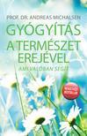 Prof. Dr. Andreas Michalsen - Gyógyítás a természet erejével<!--span style='font-size:10px;'>(G)</span-->