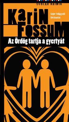 Karin Fossum - Az Ördög tartja a gyertyát ###