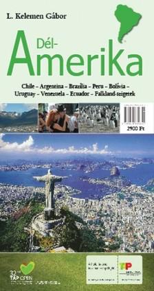 L. KELEMEN GÁBOR - Dél-Amerika [eKönyv: epub, mobi]