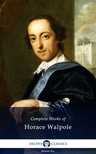 Walpole Horace - Delphi Complete Works of Horace Walpole (Illustrated) [eKönyv: epub,  mobi]