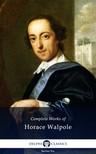 Walpole Horace - Delphi Complete Works of Horace Walpole (Illustrated) [eKönyv: epub, mobi]