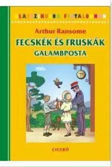 Arthur Ransome - Fecskék és Fruskák 6. Galambposta