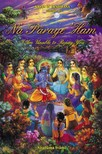 Swami Sivarama - Na Paraye 'Ham -- I Am Unable to Repay You [eKönyv: epub,  mobi]