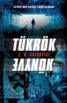 E. O. Chirovici - Tükrök könyve
