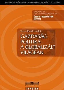 - Gazdaságpolitika a globalizált világban