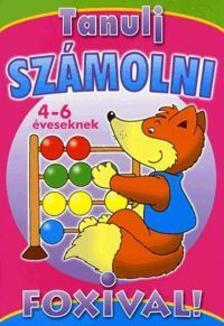 TANULJ SZÁMOLNI FOXIVAL! - 4-6 ÉVESEKNEK