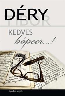DÉRY TIBOR - Kedves bópeer... [eKönyv: epub, mobi]