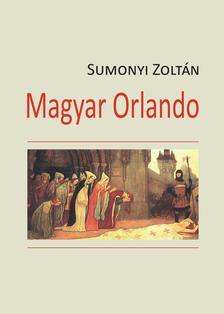 Sumonyi Zoltán - Magyar Orlando
