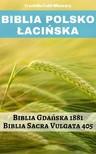 Joern Andre Halseth, The Clementine Text Project, TruthBeTold Ministry - Biblia Polsko Łacińska [eKönyv: epub,  mobi]