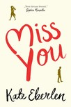 Miss You [eKönyv: epub, mobi]<!--span style='font-size:10px;'>(G)</span-->