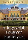 . - A legszebb magyar kastélyok