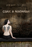 BAROK ESZTER - ILLÉS EMESE - CSAK A MADARAK<!--span style='font-size:10px;'>(G)</span-->