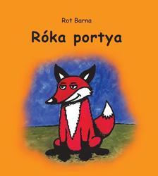 Rot Barna - Róka portya - Versek gyermekeknek
