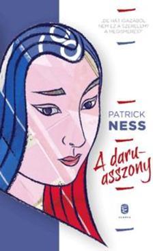 Ness, Patrick - A daruasszony