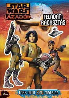 .- - Star Wars - Lázadók matricás foglalkoztató 1