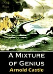 Arnold Castle, Murat Ukray, Paul Orban - A Mixture of Genius [eKönyv: epub,  mobi]