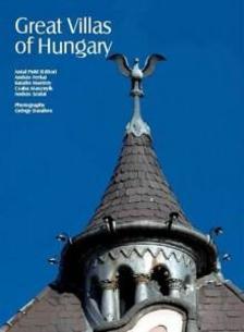 Puhl Antal (szerk.) - Great Villas of Hungary