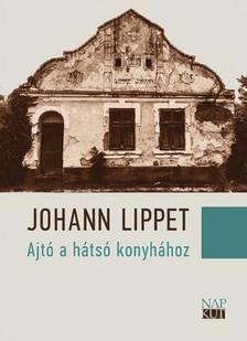 Lipett Johann - Ajtó a hátsó konyhához [eKönyv: pdf, epub, mobi]