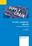 Krisztina Demeter - Termelés, szolgáltatás, logisztika -  Az értékteremtés folyamatai [eKönyv: epub, mobi]
