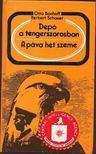 Bonhoff, Otto, Schauer, Herbert - Depó a tengerszorosban; A páva hét szeme [antikvár]