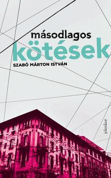 Szabó Márton István - Másodlagos kötések