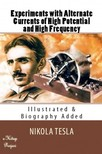 Tesla Nikola - Experiments with Alternate Currents of High Potential and High Frequency [eKönyv: epub,  mobi]