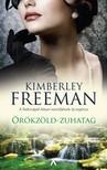 Kimberley Freeman - Örökzöld zuhatag [eKönyv: epub,  mobi]