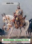 Molnár Attila - Történelmünk csodálatos ereje [eKönyv: pdf, epub, mobi]